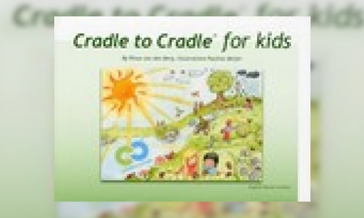 Plaatje Cradle to Cradle for kids